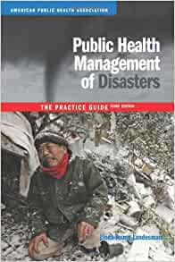public health management of disasters the practice guide 3rd edition