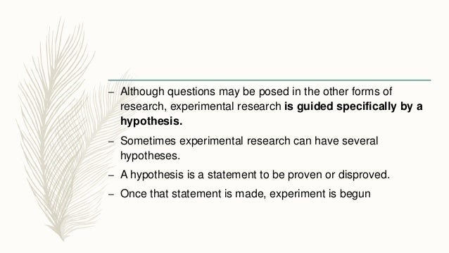 research that is guided by a hypothesis is called